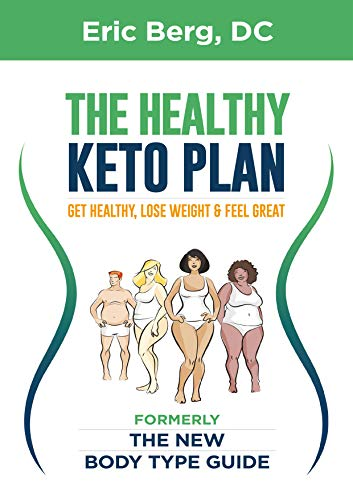 The Healthy Keto Plan: Get Healthy, Lose Weight & Feel Great (English - Hundefutter Dr Berg
