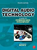 Digital Audio Technology: A Guide to CD, MiniDisc, SACD, DVD(A), MP3 and DAT (English Edition)