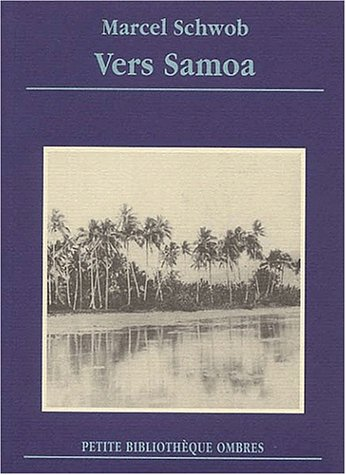 Vers Samoa. Lettres à Marguerite Moreno (octobre 1901 - mars 1902)