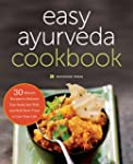 Ayurveda: The Easy Ayurveda Cookbook...