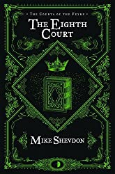 The Eighth Court (Courts of the Feyre)