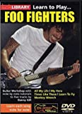 Lick Library: Learn To Play Foo Fighters [UK Import]