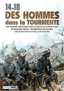 14-18 : Des hommes dans la tourmente