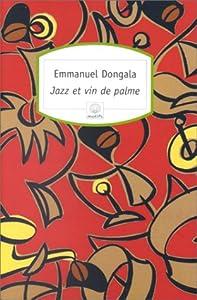 """Afficher """"Jazz et vin de palme"""""""