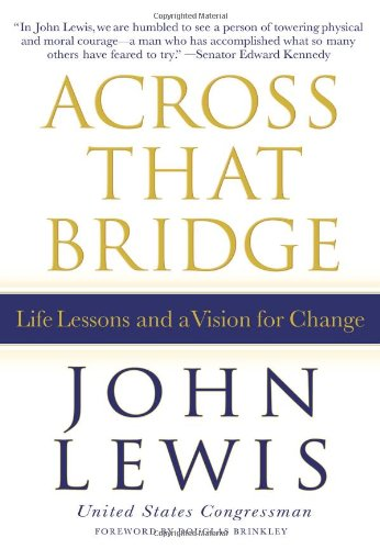 across-that-bridge-a-vision-for-change-and-the-future-of-america