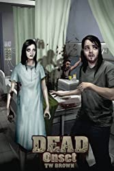 DEAD: Onset: Book one of the New DEAD series: Volume 1