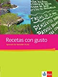 Recetas con gusto A1-A2: Spanisch für Genießer. Kursbuch