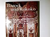 Schätze der Weltkunst; Bd. 9., Barock und Rokoko : Architektur, Plastik, Malerei, Ill., Zeichn.