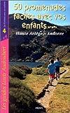 50 promenades en Haute-Ariège et Andorre