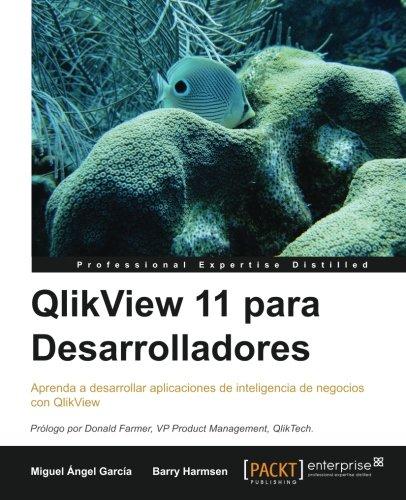 Qlikview 11 Para Desarrolladores por Miguel Garcia