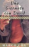 Scarica Libro Una Giornata con David (PDF,EPUB,MOBI) Online Italiano Gratis