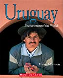 Front cover for the book Uruguay (Enchantment of the World) by Marion Morrison