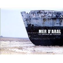 Aral : Les bateaux qui pleurent