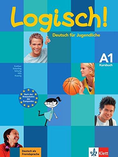Logisch! A1: Deutsch für Jugendliche. Kursbuch