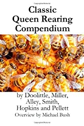 [ [ CLASSIC QUEEN REARING COMPENDIUM BY(BUSH, MICHAEL D )](AUTHOR)[HARDCOVER]