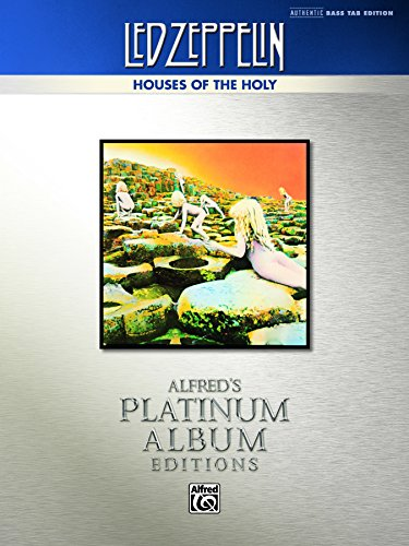 Led Zeppelin: Houses of the Holy Platinum Bass Guitar: Authentic Bass TAB (Alfred's Platinum Album Editions) (English Edition)