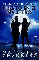 EL MISTERIO DEL MUERTO EN EL MALETERO: Reeditada 2020: Un nuevo género de novela: Suspense Romántico