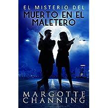 EL MISTERIO DEL MUERTO EN EL MALETERO: Un nuevo género de novela: Suspense Romántico (Policíaca Contemporánea nº 2)