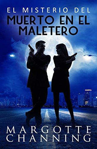 EL MISTERIO DEL MUERTO EN EL MALETERO: Un nuevo género de novela: Suspense Romántico (Policíaca Contemporánea nº 2) (Spanish Edition)