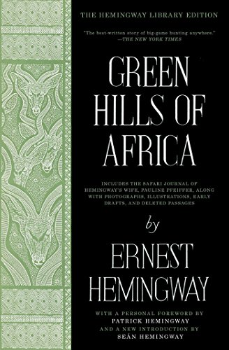 Verdes colinas de africa (Spanish Edition) (Hemingway Library Edition)