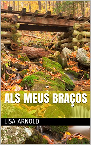 als meus braços (Catalan Edition)