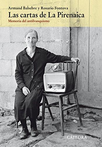 Las cartas de La Pirenaica (Historia. Serie Mayor) por Armand Balsebre