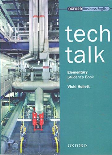 Tech Talk Elementary. Student's Book: Student's Book Elementary level por Vicki Hollett