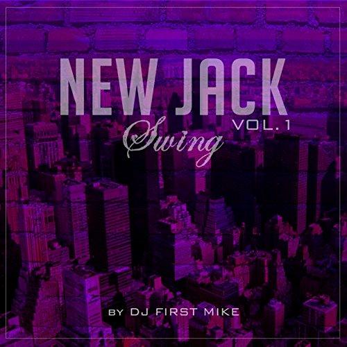 New Jack Swing, Vol. 1 - Jack Swing New