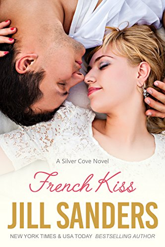 French Kiss (Silver Cove Series Book 2) (English Edition)