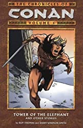 The Conan Chronicles 1: Tower of the Elephant and Other Stories: Tower of the Elephant and Other Stories v. 1 by Robert E. Howard (2003-11-21)