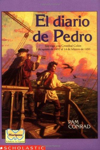 Pedro's Journal (Mariposa, Scholastic En Espanol)