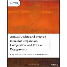 Annual Update and Practice Issues for Preparation, Compilation, and Review Engagements (AICPA)
