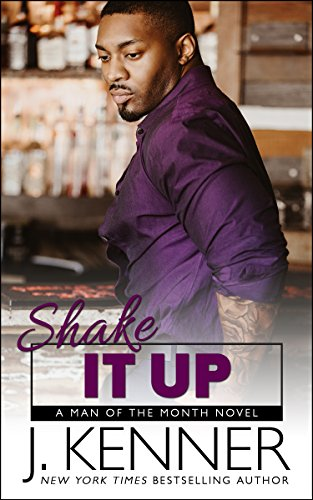 Shake It Up (Man of the Month Book 8)