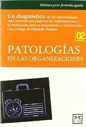Patologías en las organizaciones (Acción Empresarial)