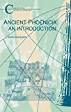 Ancient Phoenicia (Classical World Series)