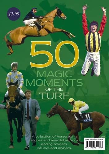 50 Magic Moments of the Turf (Bookazine) por Graeme Roe