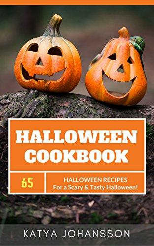 Halloween Cookbook: 65 Halloween Recipes For A Scary & Tasty Halloween (English Edition)
