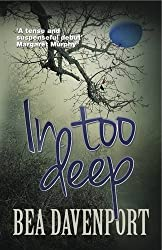 In Too Deep by Bea Davenport (2015-04-01)
