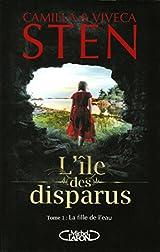 L'île des disparus - tome 1 La fille de l'eau (01)