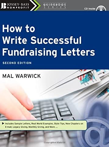 How to Write Successful Fundraising Letters, with CD by Mal Warwick (2008-03-28)