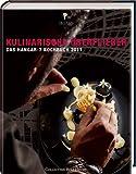 : Kulinarische Überflieger: Das Hangar-7 Kochbuch