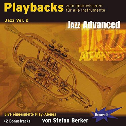 Playbacks zum Improvisieren Jazz Vol.2 Advanced - Saxophon Piano Posaune Bass