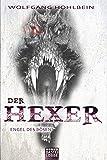 Engel des Bösen: Ein Hexer-Roman (Fantasy. Bastei Lübbe Taschenbücher)