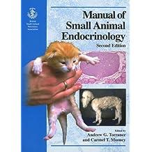 BSAVA Manual of Small Animal Endocrinology (BSAVA British Small Animal Veterinary Association)