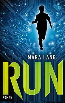 RUN: Jugend-Thriller (Buntstein Verlag / Kinder- und Jugendbücher) von [Lang, Mara]