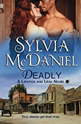 Deadly (Lipstick and Lead) (Volume 2) by Sylvia McDaniel (2014-11-07)