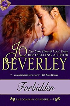 Forbidden (The Company of Rogues Series, Book 4) by [Beverley, Jo]