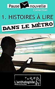 Histoires à lire dans le métro par Remi Hesse