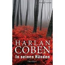 In seinen Händen: Thriller (German Edition)