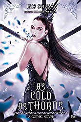 As Cold As Thorns: A Gothic Novel - Pt 1 (English Edition)